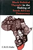 img - for Black Political Thought in the Making of South African Democracy book / textbook / text book