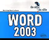 echange, troc Marie-Ange Maurri Le Bouter - Word 2003