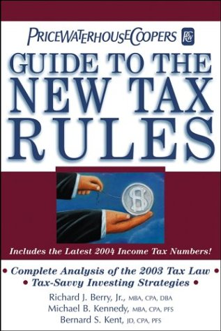 pricewaterhousecoopers-guide-to-the-new-tax-rules-2004-includes-the-latest-2004-income-tax-numbers-p