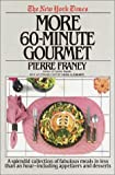 img - for New York Times More 60 Minute Gourmet book / textbook / text book
