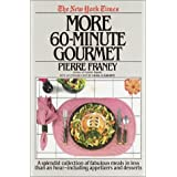 New York Times More 60 Minute Gourmet ~ Pierre Franey
