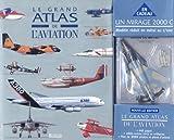 echange, troc Collectif - Le Grand Atlas de l'aviation + Alpha Jet (coffret spécial)