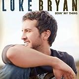 Do I ~ Luke Bryan