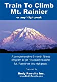 Train To Climb Mt Rainier