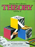 Theory : Level Three (Bastien Piano Basic Wp208)