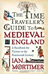 The Time Traveller&#39;s Guide to Medieval England