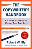 Cover of The Copywriter's Handbook by Robert W. Bly 0805078045