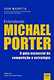 img - for Entendendo Michael Porter (Em Portuguese do Brasil) book / textbook / text book