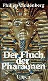 Der Fluch der Pharaonen