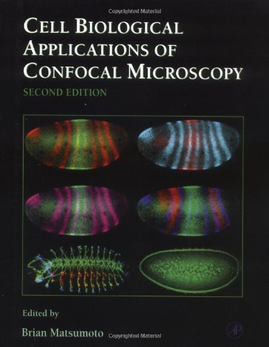 Cell Biological Applications Of Confocal Microscopy, Volume 70, Second Edition [Methods In Cell Biology, 70] [Academic Press,2002] [Paperback] 2Nd Edition