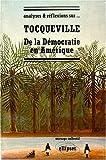 echange, troc Collectif - Tocqueville, De la démocratie en Amérique