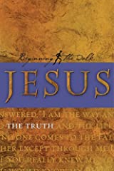 Jesus -- The Truth