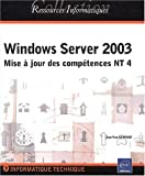 Windows 2003 server - mise � jour des comp�tences NT4