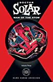 Doctor Solar, Man of the Atom Archives Volume 3