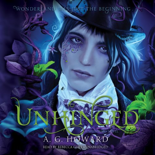 Unhinged: Splintered Series, Book 2 Audiobook | A. G