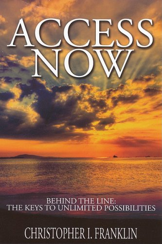 Access Now: Behind the Line: The Keys to Unlimited Possibilities (Urban Renaissance)