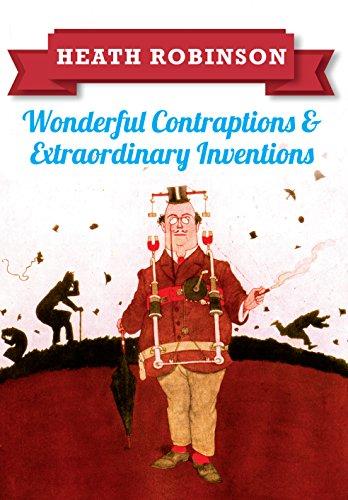 heath-robinson-wonderful-contraptions-extraordinary-inventions