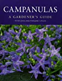 Campanulas: A Gardener's Guide (0881924636) by Lewis, Peter