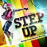 Step Up - Songs From Dance Movies