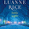 Little Night: A Novel (       UNABRIDGED) by Luanne Rice Narrated by Blair Brown