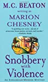 Snobbery With Violence (An Edwardian Murder Mystery) (0312997167) by Chesney, Marion