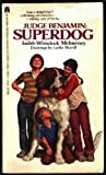 img - for Judge Benjamin: Superdog book / textbook / text book