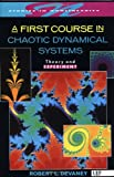 img - for A First Course In Chaotic Dynamical Systems: Theory And Experiment (Studies in Nonlinearity) book / textbook / text book