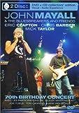 echange, troc John Mayall & The Bluesbreakers And Friends : 70th birthday concert - Édition Limitée [inclus 1 CD audio]