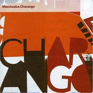 Morcheeba - Charango (2002)  [FS-US]