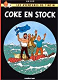 Coke En Stock (Tintin) (French Edition)