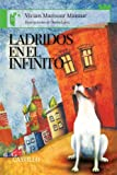 img - for Ladridos en el infinito: Barking in the Outerspace (Castillo De La Lectura: Serie Verde/ Reading Castle: Green Series) (Spanish Edition) book / textbook / text book