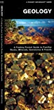 Geology: An Introduction to Familiar Rocks, Minerals, Gemstones & Fossils (A Pocket Naturalist Guide) (1583550755) by Kavanagh, James