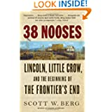 38 Nooses: Lincoln, Little Crow, and the Beginning of the Frontier's End (Vintage)
