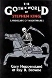 img - for The Gothic World of Stephen King: Landscape of Nightmares book / textbook / text book