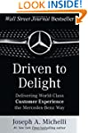 Driven to Delight: Delivering World-C...