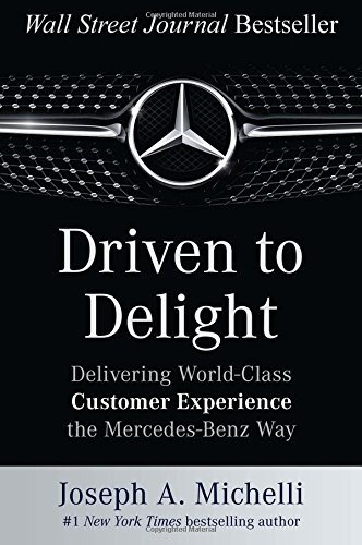 driven-to-delight-delivering-world-class-customer-experience-the-mercedes-benz-way