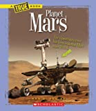 Planet Mars (New True Books: Space)