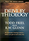 Drive by Theology: 48 Systematic Theology Lessons... before you get to work every day. MP3 Disc (Talk the Walk)