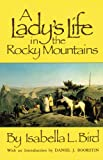 img - for A Lady's Life in the Rocky Mountains (The Western Frontier Library Series) book / textbook / text book