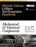 Collision Test Preparation Handbook: Mechanical and Electrical Components, Text B5 (Ase Test Prep Series) (0766805700) by Delmar Publishers