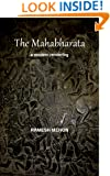 THE MAHABHARATA: A Modern Rendering