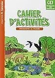 Tavernier CE1  Cahier d'activités - Découverte du monde