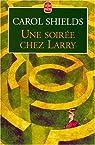 Une Soirée chez Larry par Shields