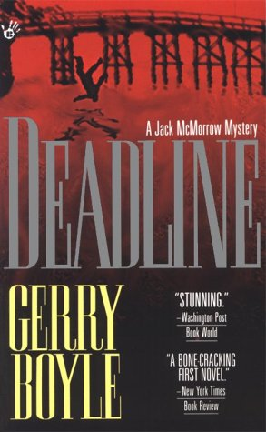 Deadline: A Jack McMorrow Mystery (A Jack McMorrow Mystery), GERRY BOYLE