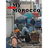 Not My Morocco by Vago Damitio