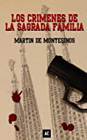 Los cr�menes de la Sagrada Familia (Spanish Edition)