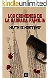 Los crímenes de la Sagrada Familia (Spanish Edition)