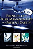 img - for Principles Of Risk Management And Patient Safety book / textbook / text book