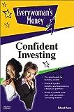 Everywoman's Money: Confident Investing