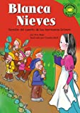 img - for Blanca Nieves: Version del cuento de los hermanos Grimm (Read-it! Readers en Espa ol: Cuentos de hadas) (Spanish Edition) book / textbook / text book